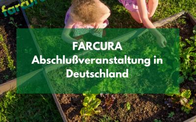 FARCURA Abschlußveranstaltung in Deutschland